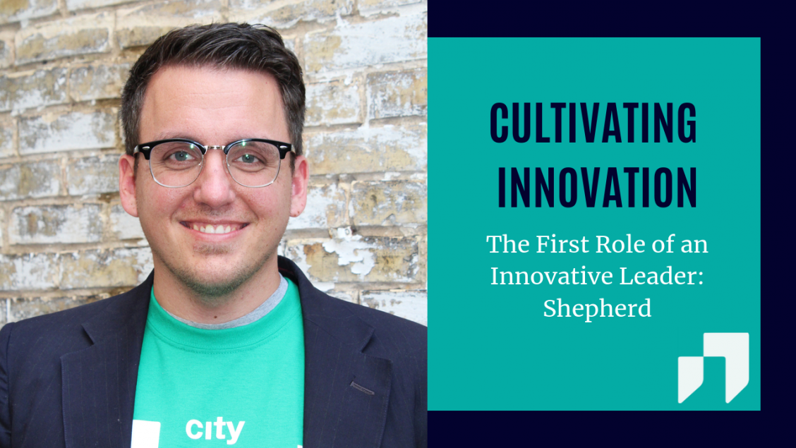Cultivating Innovation - How to Be an Innovative Leader